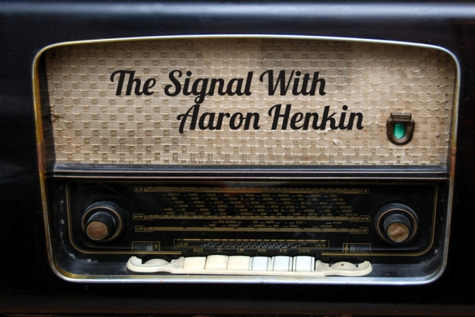 Her Skin Phyllo-thin featured on The Signal with Aaron Henkin